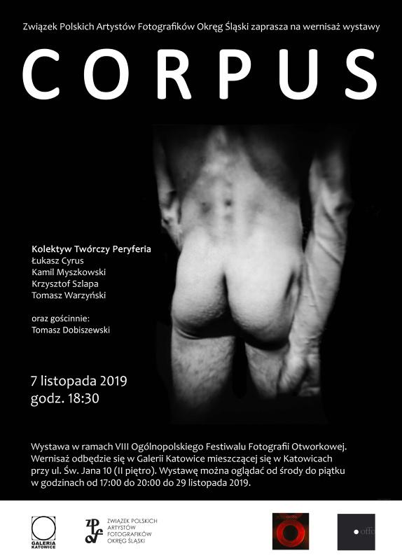 """Zbiorowa wystawa fotografii """"Corpus""""  Kolektywu Twórczego Peryferia  w ramach Ogólnopolskiego Festiwalu Fotografii  Otworkowej OFFO 2019."""