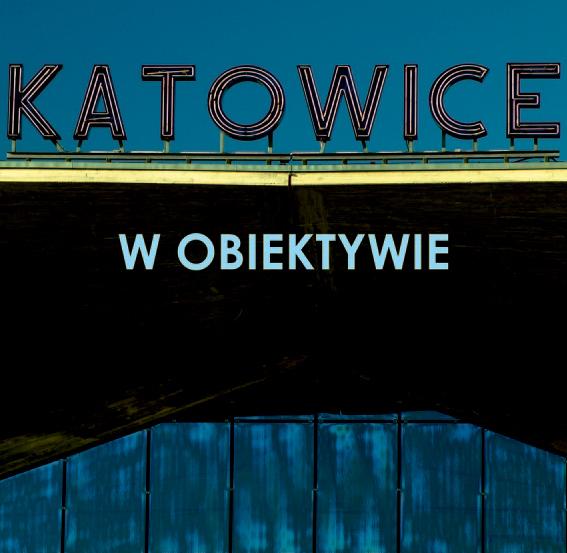 Katowice w Obiektywie 2019
