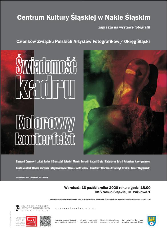 """Zbiorowa wystawa fotografii członków  Okręgu Śląskiego ZPAF   """"Kolorowy konterfekt"""""""